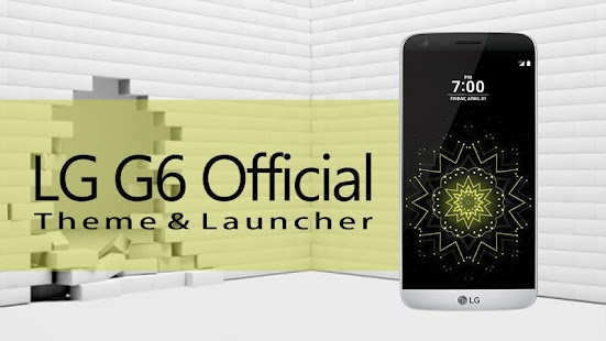 G6 Theme & Launcher - LG APK Download - Android Personalization Apps