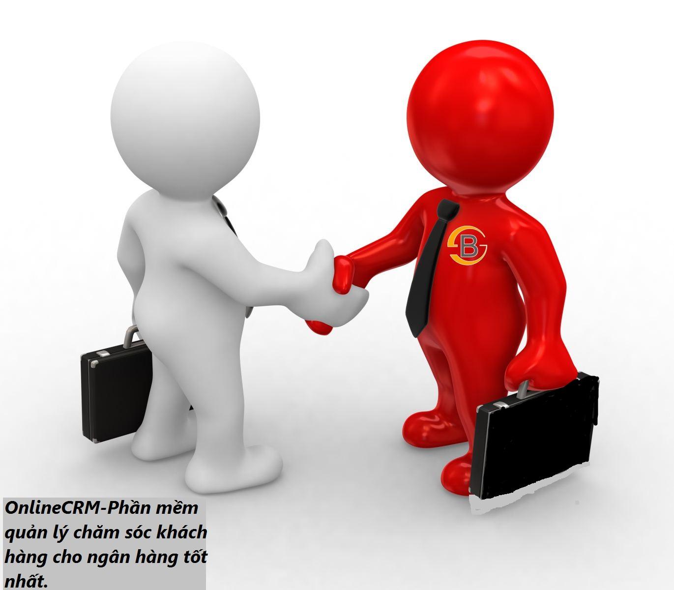 Phần mềm quản lý chăm sóc khách hàng cho lĩnh vực ngân hàng