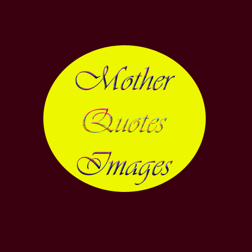 Best Mother Quotes Wallpapers