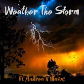 Weather The Storm (feat. Andrèa & Havoc)