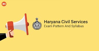 Haryana Public Service Commission 2020 – Exam Pattern And Syllabus