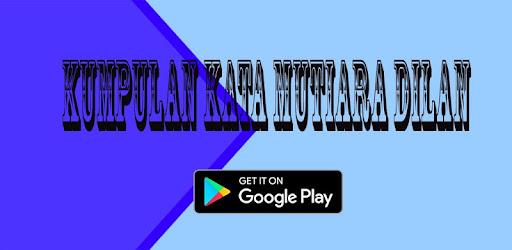 Kumpulan Kata Mutiara Dilan for PC