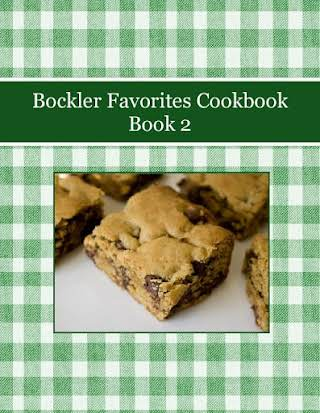 Bockler Favorites Cookbook Book 2