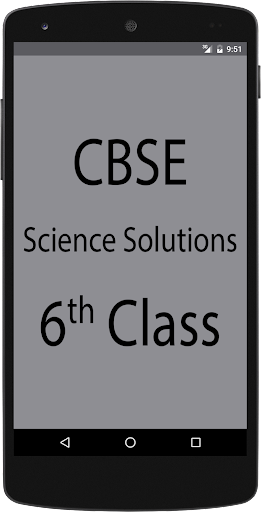 CBSE Science Solutions Class 6 for PC