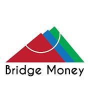 Bridge Money