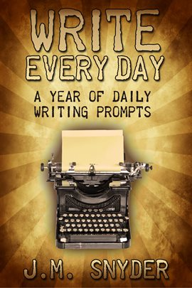 This is an image a book cover for Write Every Day: A Year of Daily Writing