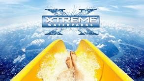 Xtreme Waterparks thumbnail