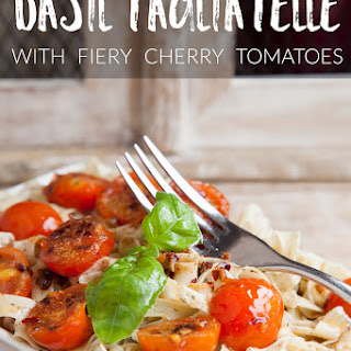 Basil Flecked Tagliatelle With Garlic, Chilli And Cherry Tomatoes (recipe)