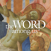 The Word Among Us – Daily Mass Readings & Prayer