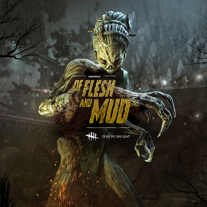 Dead by Daylight: Of Flesh and Mud Chapter