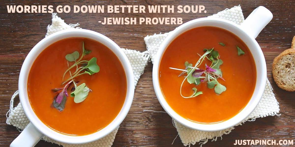 """Worries go down better with soup."""