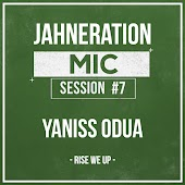 Mic Session #7 - Rise We Up (feat. Yaniss Odua)