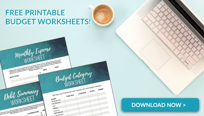 Sign Up for our Free Printable Budget Worksheets