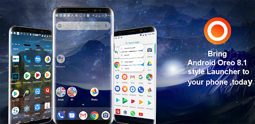 Launcher Oreo 8 1 - Apps on Google Play