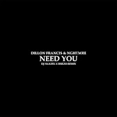 Need You (DJ Hanzel & Drezo Remix)