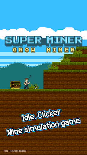 Super Miner : Grow Miner 1.3.11 screenshots 1