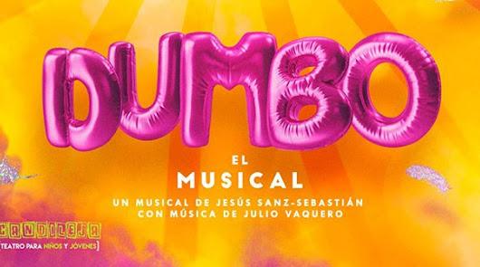 Dumbo, el musical, espectáculo para toda la familia en el Maestro Padilla