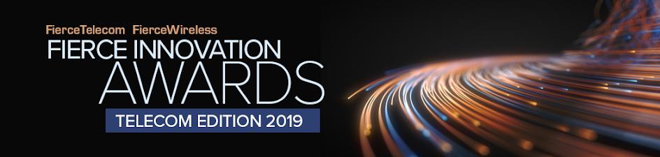 Fierce Innovation Awards – Telecom Edition 2019