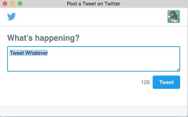 Tweet Whatever