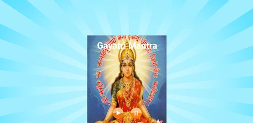Gayatri Mantra 108 times & Chalisa - Apps on Google Play