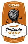 Gizmo Brew Works Palisade Wasp IPA