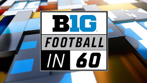 BTN Football in 60 thumbnail