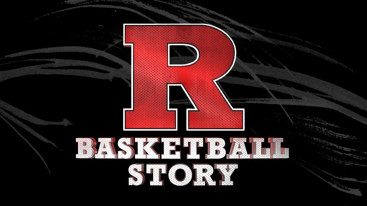 Watch Rutgers Basketball Story live