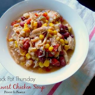 Crock Pot Southwest Chicken Soup.