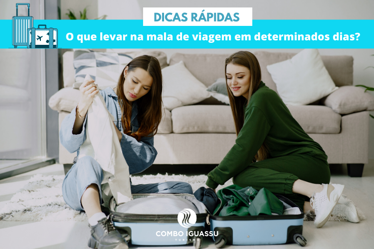 O que levar na mala de viagem?, O que levar na mala de viagem? Como fazer a mala perfeita!, Passeios em Foz do Iguaçu | Combos em Foz com desconto