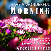 Good Morning Afternoon Evening Night Greeting Card