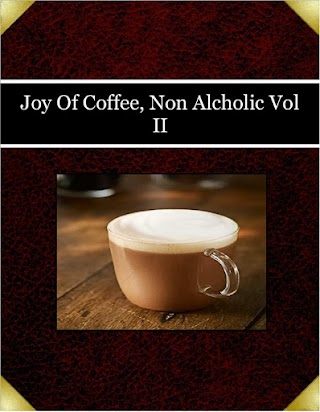Joy Of Coffee, Non Alcholic Vol II