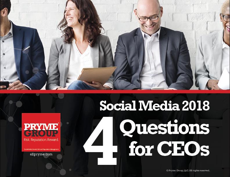 Social Media 2018: 4 Questions for CEOs