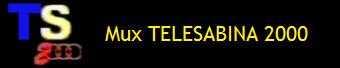 MUX TELESABINA 2000