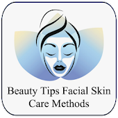 Beauty Tips for Facial Skin Care Methods