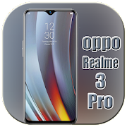 Theme for O-ppo Realme 3 pro wallpaper