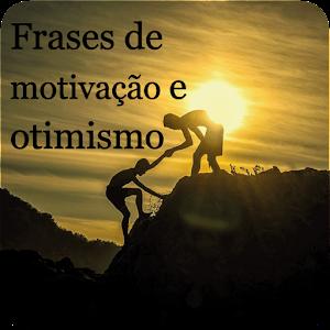 Descargar Frases De Motivação E Otimismo Com Imagens Apk