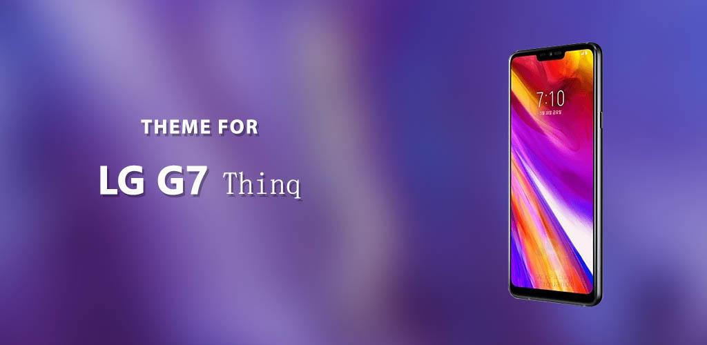 Theme for LG G7 Thinq APK Download ltw lg g7 thinq qstyle stylo4