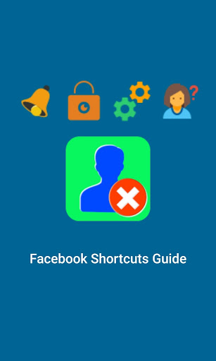 Account Shortcuts - Delete Guide for Facebook 1.9.7 Up. screenshots 1