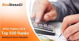 UPSC Prelims 2018: NeoStencil Score calculator - Top 500 Ranks