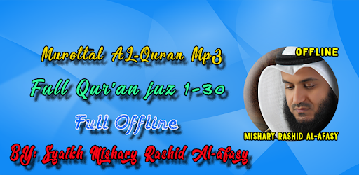 Mishari Rasyid Al Afasi Full Quran Mp3 Offline - Apps on