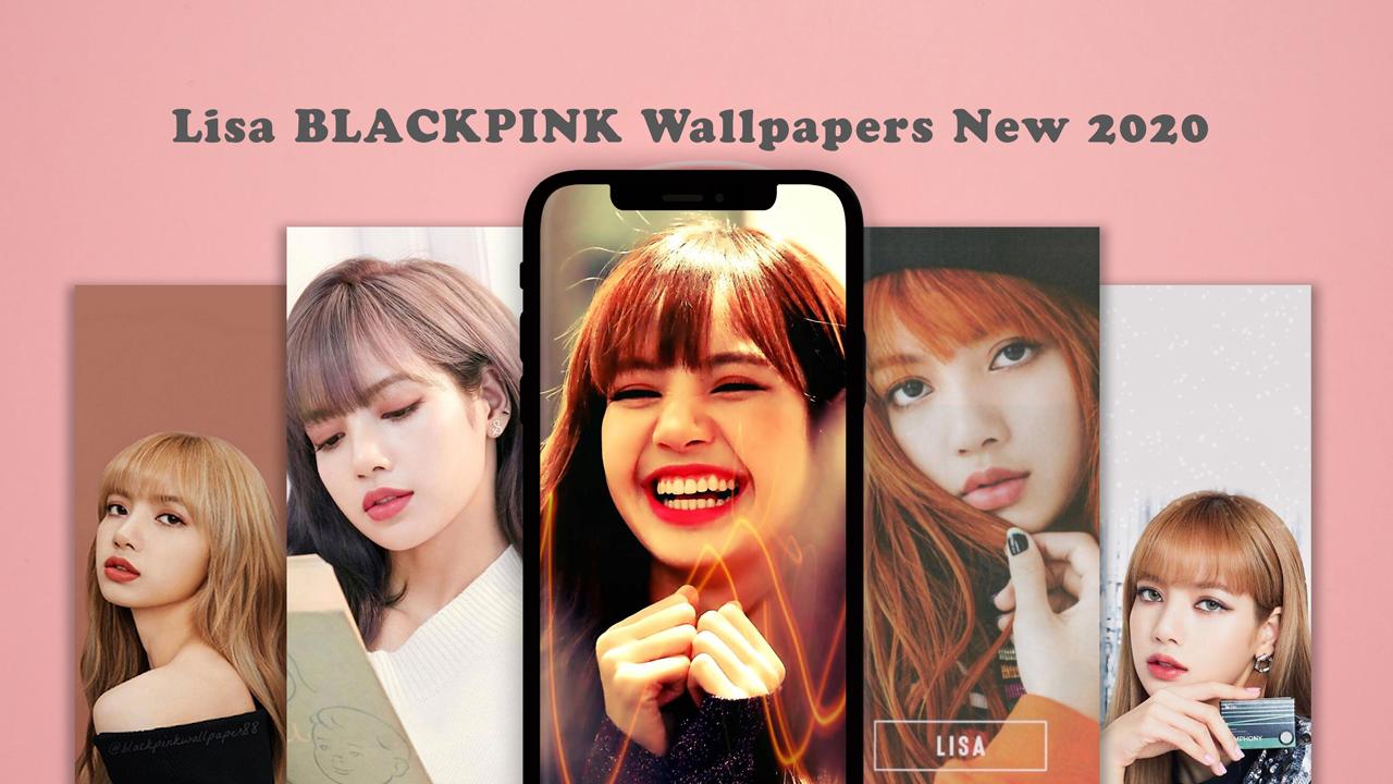 Lisa Blackpink Wallpapers New 2020 Latest Version Apk Download Com Whiteappz Lisablackpinkwallpapers Apk Free