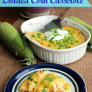 Loaded Corn Casserole