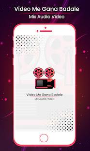 Video me Gaana Badle Audio Video Editor Mixer for PC