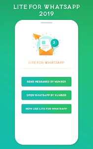 Download Lite for Whatsapp 2019 APK latest version app for android