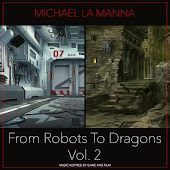 From Robots To Dragons, Vol. 2