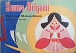 Photo: Sunny Origami: The Life of Shinran Shonin Fukuda, Keinichi Jomo Kagaku Kogyosha 1969