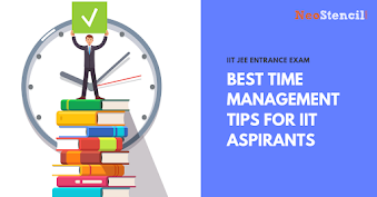 Best Time Management Tips For IIT Aspirants