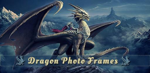Dragon Photo Frames - Apps on Google Play