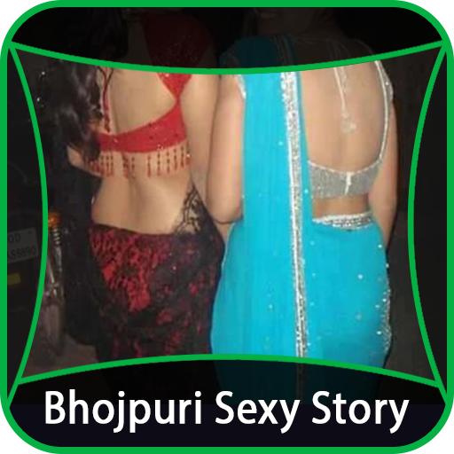 Download Bhojpuri Sexy Story Latest Google Play softwares