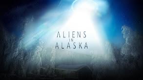 Aliens in Alaska thumbnail